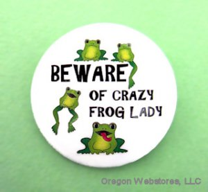 """Crazy Frog Lady"" Pin-On Button"